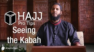 Seeing the Kabah - #HajjProTips