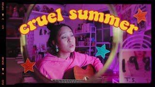 Cruel Summer (Taylor Swift Cover) Video