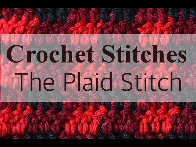 crochet plaid how to work the plaid