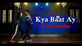 Harrdy Sandhu - Kya Baat Ay | Jaani | B Praak | Arvindr Khaira||Dance Choreography