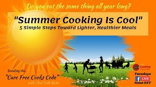 Summer Cooking Is Cool