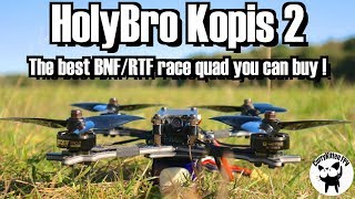FPV Reviews: The HolyBro Kopis 2, supplied by HolyBro