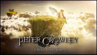 Orchestral Uplifting Music - I Will Find You - Peter Crowley Fantasy Dream