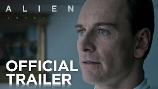 Alien: Covenant | Official Trailer [HD] | 20th Century FOX(Ridley Scott returns to the universe he created, with ALIEN: COVENANT, a new chapter in his groundbreaking ALIEN franchise. The crew of the colony ship ..., 2016-12-25T04:59:46.000Z)
