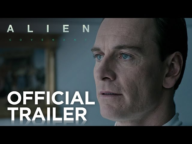 Alien: Covenant | Official Trailer [HD] | 20th Century FOX