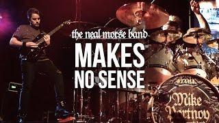 "The Neal Morse Band - ""Makes No Sense"""