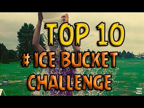 Top 10 Los Mejores Ice Bucket Challenge / Top 10 The Best Ice Bucket Challenge,Ft Celebities