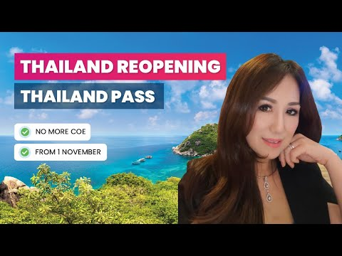Thailand Reopening No more COE  Thailand pass
