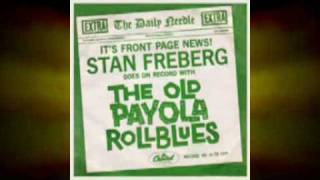 Stan Freberg - The Old Payola Roll Blues (part 1 & 2)