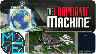 The Corporate Machine - E01 - It's Time for Business!