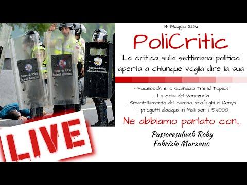 Venezuela, Kenya e Trend Topic di Facebook. Sabato pomeriggio scazzo in LIVE - #PoliCritic 1,5