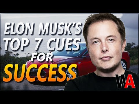 Elon Musk's Top 7 Cues For Success
