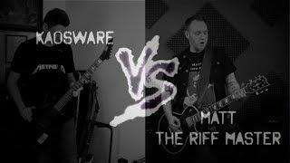 Kaosware VS Matt The Riff Master !! *TEASER*