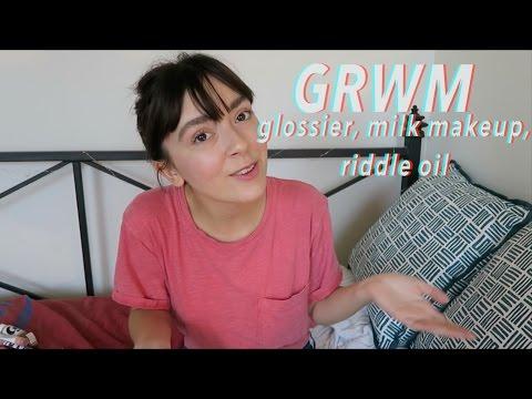 GRWM | Glossier, Milk Makeup, Riddle