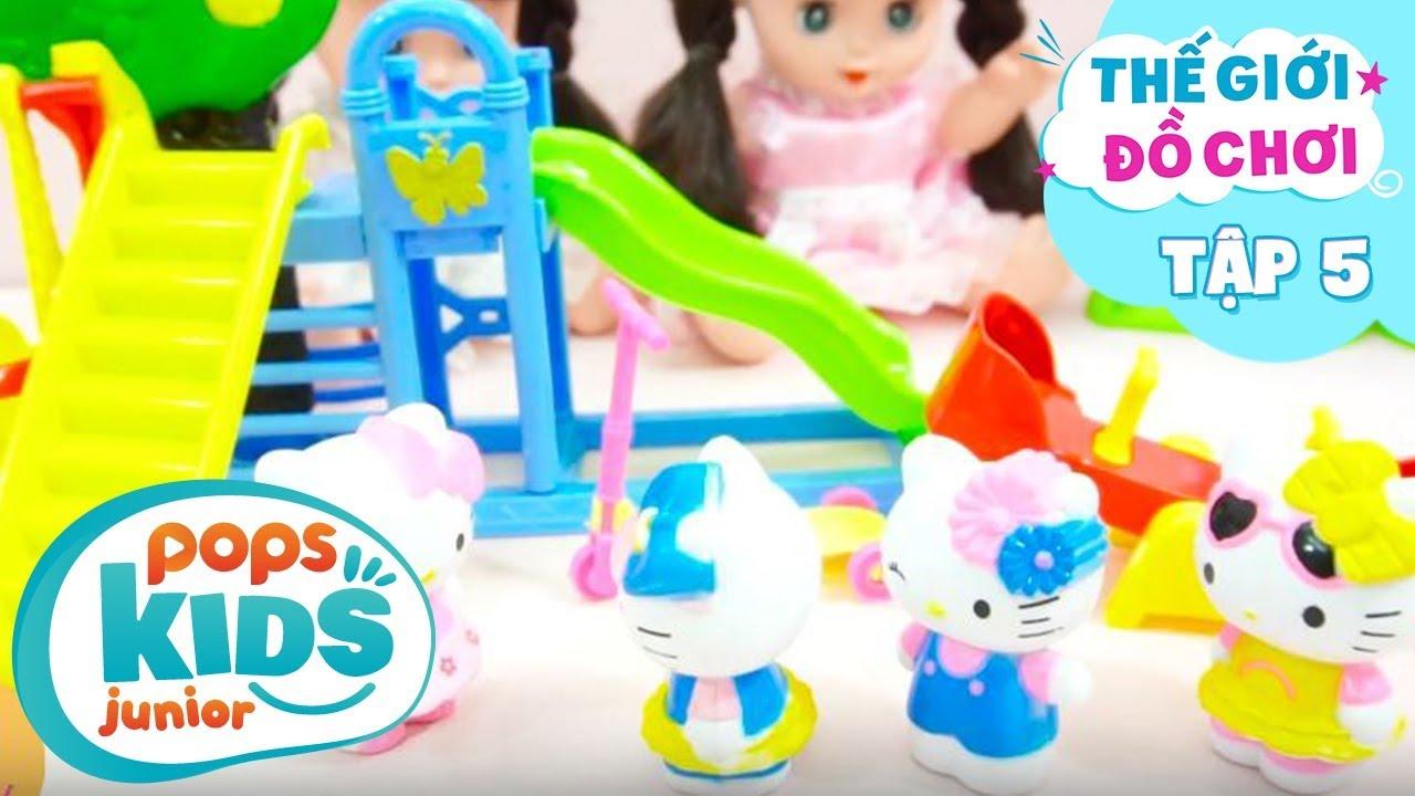 Thế Giới Đồ Chơi - Tập 5 - Ngôi Nhà Nhỏ Xinh Của Hello Kitty | Baby Dolls & Toys Review
