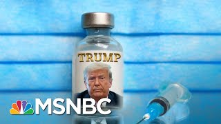 Geraldo Rivera Wants To Name The Covid-19 Vaccine After Trump | The 11th Hour | MSNBC