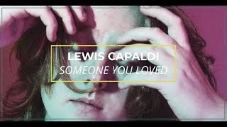 Lewis Capaldi - Someone You Loved (Lyric Video) I OFFSHORE Video