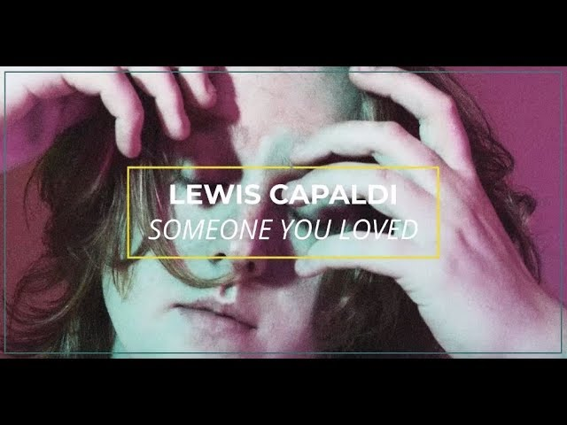 lewis-capaldi-someone-you-loved-lyric-video-i-offshore-offshore