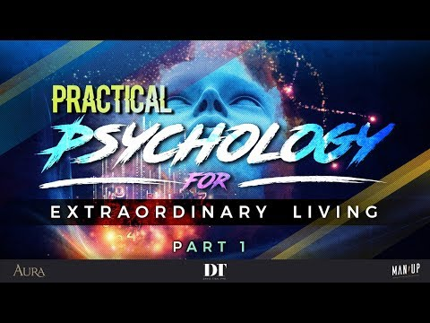 Practical Psychology for Extraordinary Living 1: Toxic Shame & The Courage of Vulnerability