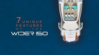 WIDER 150 - 7 Unique Features