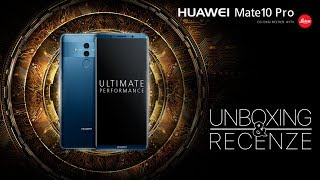 Huawei Mate 10 Pro - [unboxing a recenze]