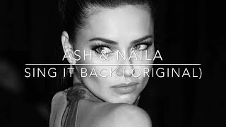 Скачать ASH NAILA SING IT BACK Original