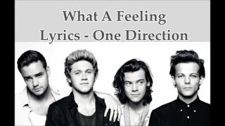 What A Feeling - One Direction ( Lyrics Video) HQ