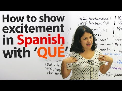 "Learn the top 26 phrases with ""QUÉ"" in Spanish"