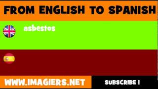 FROM ENGLISH TO SPANISH = asbestos