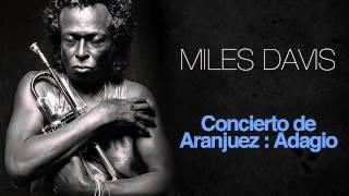 Miles Davis - Concierto De Aranjuez : Adagio