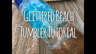Glittered Beach Tumbler Tutorial screenshot 2