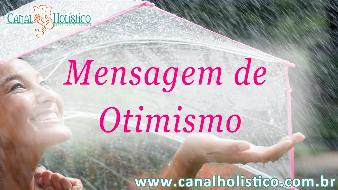 Mensagem De Otimismo: Mensagem Otimismo
