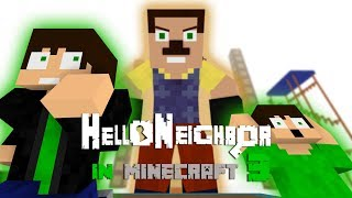 Hello Neighbor in Minecraft 3 - The Final - Minecraft Animation