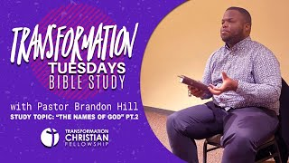 Bible Study Online | Transformation Tuesdays Bible Study | Pastor Brandon Hill (AUG. 11, 2020)