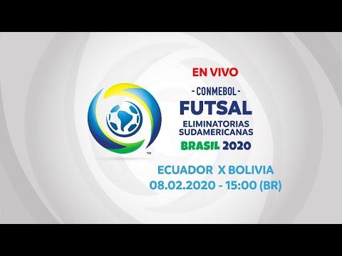 ECUADOR X BOLIVIA I 08/02/2020 I CONMEBOL Futsal Eliminatorias Sudamericanas 2020