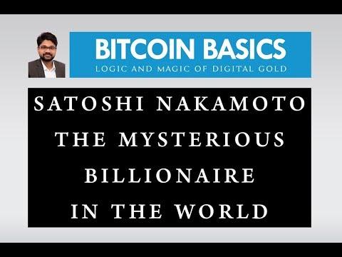 Satoshi Nakamoto The Most Billionaire In The World | Gaurav Bansal | Bitcoin Basics Club