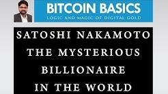 Satoshi Nakamoto The Billionaire In The World | Gaurav Bansal | Bitcoin Basics Club