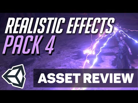 Asset Review: Realistic Effects Pack 4 | Unity 2018