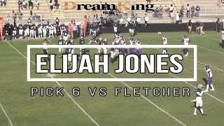 Elijah Jones pick6 vs Fletcher 2K19 Spring
