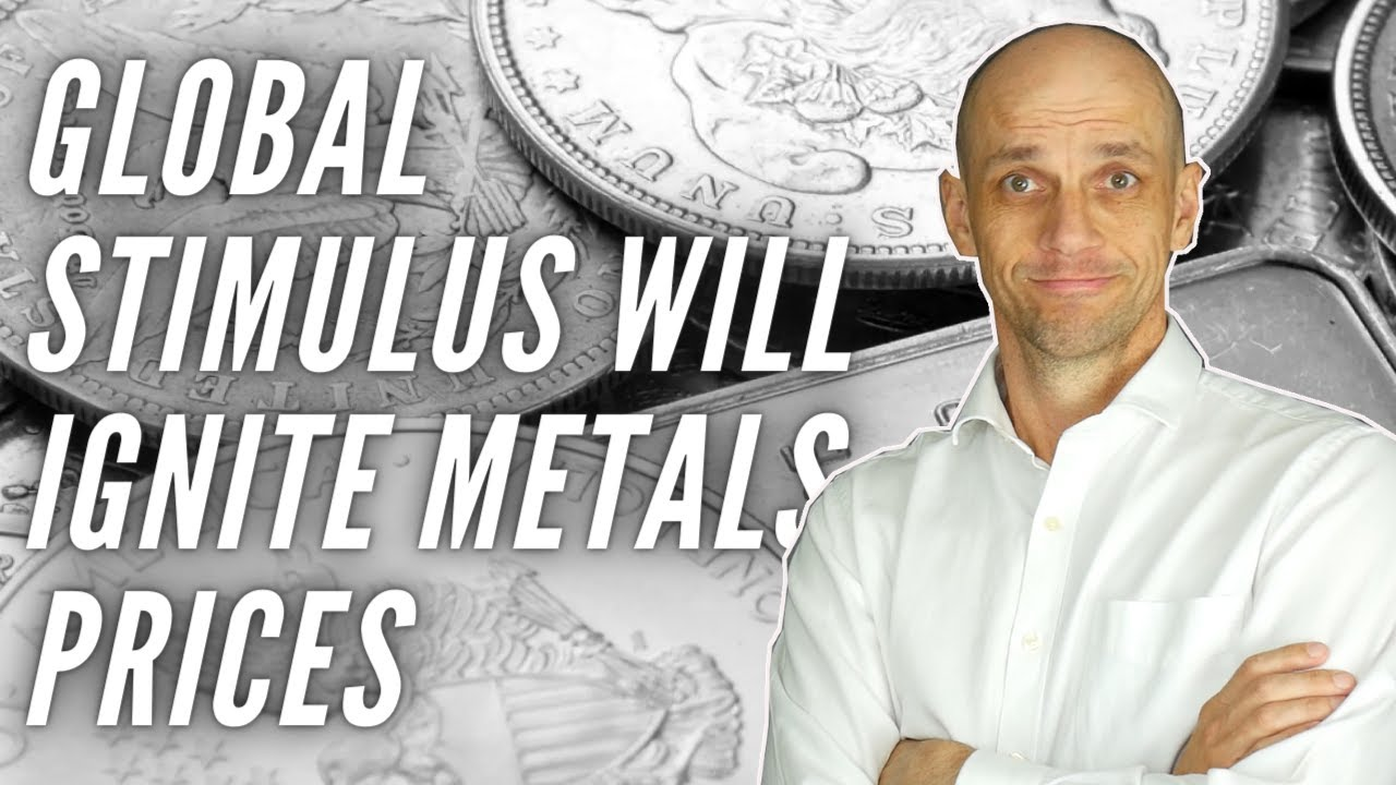 Massive Global Stimulus will Ignite Gold & Silver Prices
