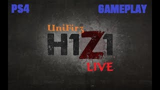 H1Z1 (PS4 Gameplay) LIVE Stream | Duo