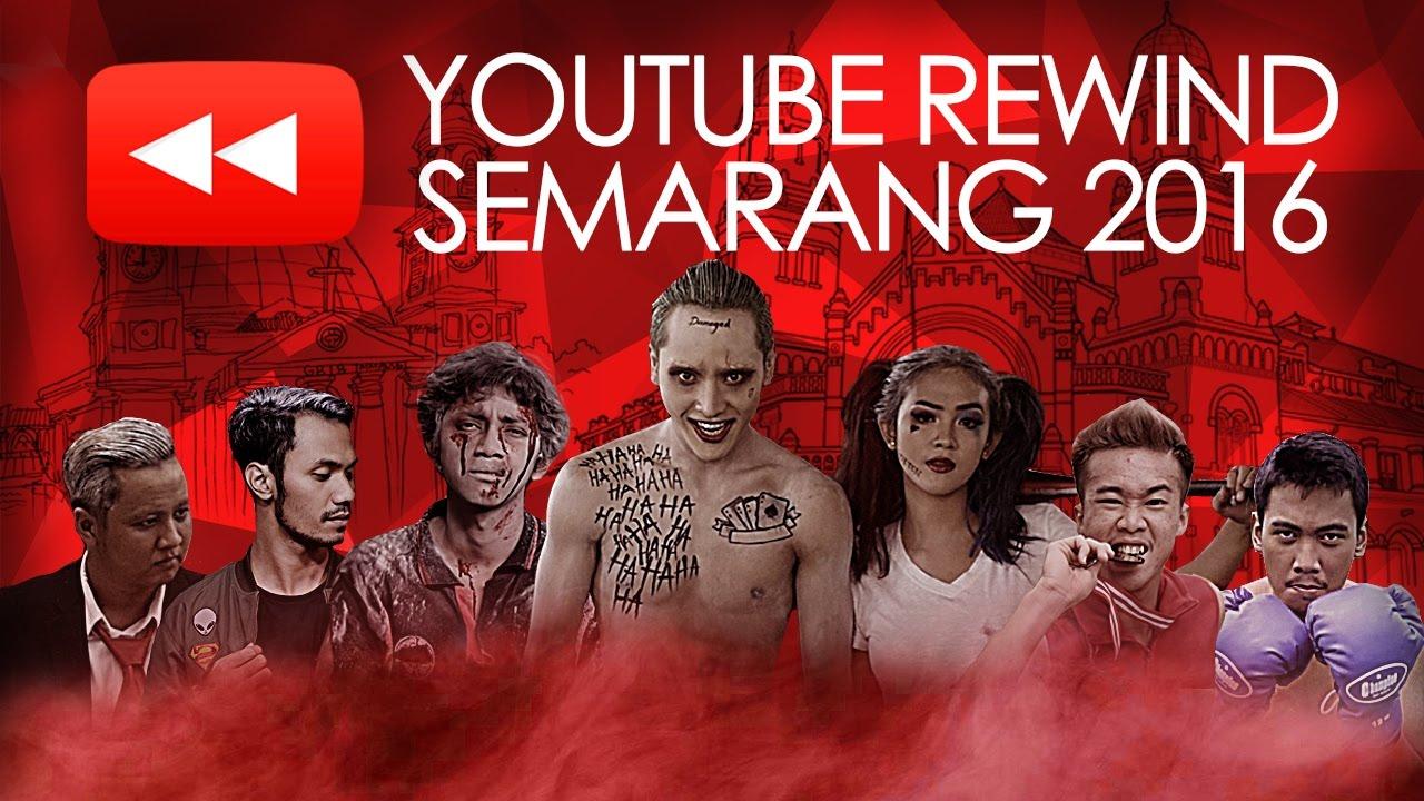 Youtube Rewind Indonesia 2016 Semarang Youtube