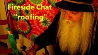 """Fireside Chat / Book Report """"roofing"""""""