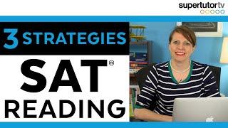 Top 3 SAT Reading Strategies!!