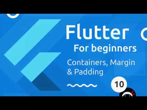 Flutter Tutorial for Beginners #10 - Containers & Padding