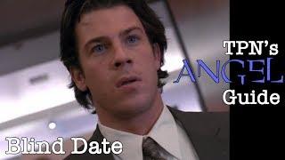 Baixar Blind Date • S01E21 • TPN's Angel Guide