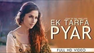 EK Tarfa Pyar | Deep Aman | New Punjabi Songs 2018 | Latest Punjabi Songs 2018 | Flaming Mafia