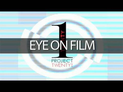 "Project Twenty1 ""Eye on Film"" TV Series Concept Promo"