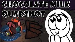 Guppy + Quadshot + Chocolate Milk [The Binding of Isaac: Afterbirth]