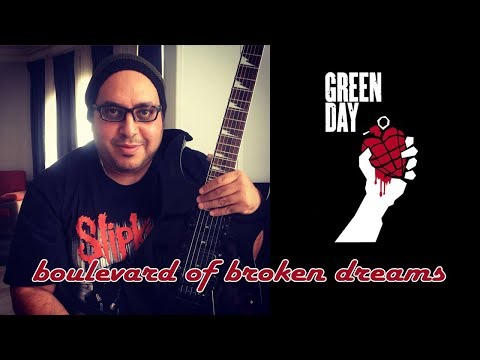 Green Day //  Boulevard Of Broken Dreams // Guitar Cover